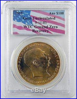 $100 1915 Austria Corona 911 Wtc Gold Ground Zero Recovery Pcgs Gem