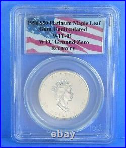 1996 WTC 911 Ground Zero Recovery $50 Platinum Maple Leaf 1 oz Coin GEM UNC PCGS