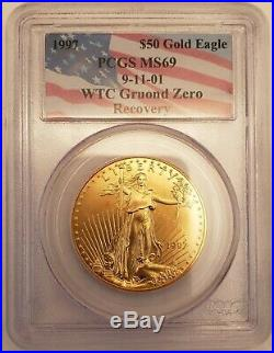 1997 $50 Gold Eagle PCGS MS69 9-11-01 World Trade Center Ground Zero Recovery
