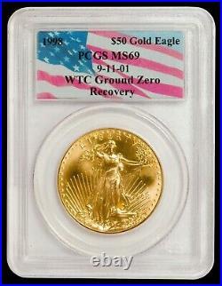 1998 1 oz $50 Gold American Eagle PCGS MS 69 (9-11-01 WTC Ground Zero Label)