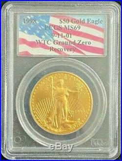 1998 $50 Dollar Eagle Gold Coin 1 0z WTC Recovery PCGS MS 69