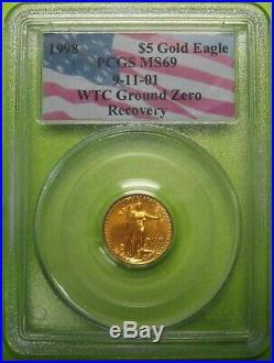 1998 $5 1/10 oz Gold Eagle PCGS MS69 9-11-01 WTC Ground Zero Recovery 9035