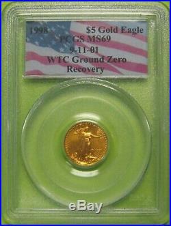 1998 $5 1/10 oz Gold Eagle PCGS MS69 9-11-01 WTC Ground Zero Recovery 9036