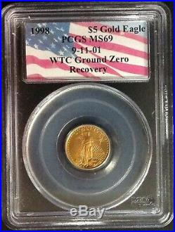 1998 $5 (1/10oz) American Gold Eagle PCGS MS69 9-11-01 WTC Ground Zero Recovery