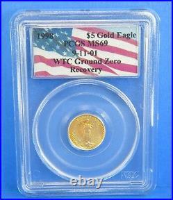1998 WTC $5 American Gold Eagle Ground Zero 911 Certified MS 69 1/10 Oz PCGS