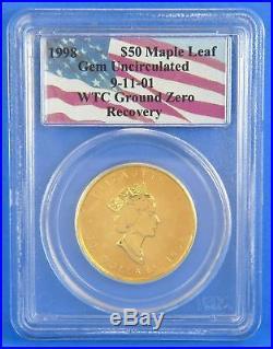 1998 WTC 911 Ground Zero $50 Maple Leaf 1 Oz Gold Coin Certified PCGS GEM UNC