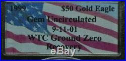 1999 PCGS WTC Ground Zero Recovery Gem Uncirculated $50 1oz Gold Eagle 089DUD
