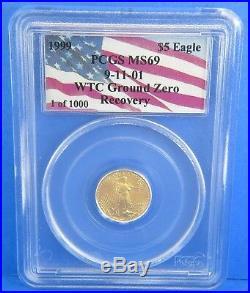 1999 WTC $5 American Gold Eagle Ground Zero 911 PCGS MS 69 1/10 Oz 1 of 1000