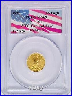 1999 WTC American Gold Eagle MS69 PCGS 9-11-01 Ground Zero 1/10 oz Recovery Coin