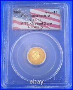 2000 WTC 911 Ground Zero $15 Australian Nugget Gold Coin Certified PCGS GEM UNC