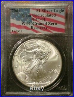 2001 1 of 531 9/11 AMERICAN SILVER EAGLE PCGS GEM WTC GROUND ZERO RECOVERY