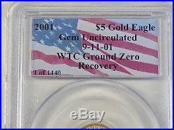 2001 $5 Gold Eagle Gem Uncirculated 9-11-01 WTC Ground Zero Recovery #1 of 1440