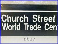 Church Street World Trade Center Sign with Markings for C & E Routes