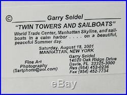 Garry Seidel Signed 29/250 Twin Towers & Sailboats World Trade Center NY