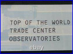 Pre 9/11 World Trade Center Observation Deck Ticket Top Of The World 8/18/01