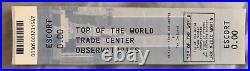 Top of the World Trade Center Observatories Escort Ticket 07/13/11 Prior to 9/11